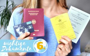 Weltreiseplanung wichtige Dokumente